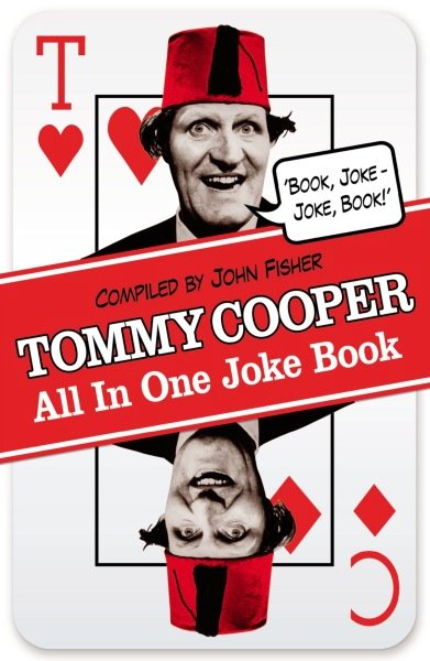 Tommy Cooper All In One Joke Book By John Fisher (Paperback)